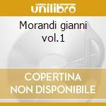 Morandi gianni vol.1 cd musicale di Basi Musicali
