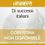 Di successi italiani cd musicale di Basi Musicali