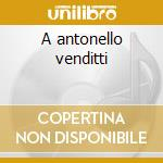 A antonello venditti cd musicale