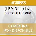 (LP VINILE) Live paece in toronto lp vinile