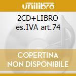 2CD+LIBRO es.IVA art.74 cd musicale di MINGARDI ANDREA