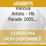 Hit parade 2005 vol 2 cd musicale