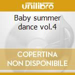 Baby summer dance vol.4 cd musicale