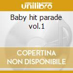 Baby hit parade vol.1 cd musicale