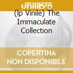(LP VINILE) THE IMMACULATE COLLECTION lp vinile di MADONNA