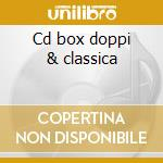 Cd box doppi & classica cd musicale