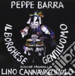 Peppe Barra / Lino Cannavacciuolo - Il Borghese Gentiluomo cd musicale di Pepe Barra