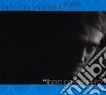 LIBERO PASSEGERO/CD+DVD cd musicale di BUONOCORE NINO