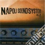 NAPOLI SOUND SYSTEM VOL.2 cd musicale di ARTISTI VARI