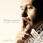 Luigi Libra - Ddoje Parole...tra Napoli E Marechiaro cd musicale di LIBRA LUIGI