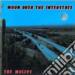 MOON OVER THE INTERSTATE cd musicale di MOLLYS