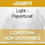 Light - Paperboat cd musicale