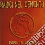 Radici Nel Cemento - Popoli In Vendita cd musicale di RADICI NEL CEMENTO