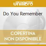 DO YOU REMEMBER cd musicale di GROOVERS