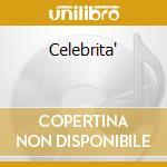 CELEBRITA' cd musicale di D'ANGELO NINO