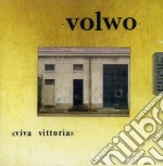 Volwo - Viva Vittoria cd musicale di VOLWO