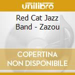 Red Cat Jazz Band - Zazou cd musicale