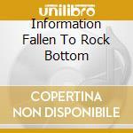 INFORMATION FALLEN TO ROCK BOTTOM cd musicale di ADJUDGEMENT