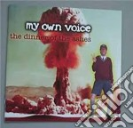 My Own Voice - The Dinner Of The Ashes cd musicale di MY OWN VOICE