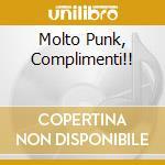 MOLTO PUNK, COMPLIMENTI!! cd musicale di GOONIES