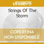 STRINGS OF THE STORM cd musicale di MURPHY ELLIOT