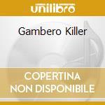 GAMBERO KILLER cd musicale di C.O.SKA