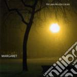 Margaret - Tra Una Pallida Calma cd musicale di MARGARET