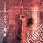 Universi Paralleli - Back Up cd musicale di UNIVERSI PARALLELI