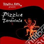 PIZZICA LA TARANTULA 2                    cd musicale di Artisti Vari