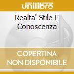 REALTA' STILE E CONOSCENZA cd musicale di FAT FAT CORFUNK