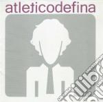 Atletico Defina - Atletico Defina cd musicale di ATLETICO DELFINA