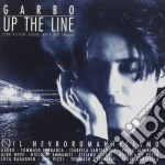 Garbo - Up The Line cd musicale di GARBO