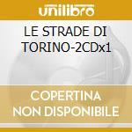 LE STRADE DI TORINO-2CDx1 cd musicale di STATUTO