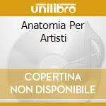 ANATOMIA PER ARTISTI cd musicale di GABY AND THE BATMACUMBA