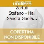 Zarfati Stefano - Hall Sandra Gnola Bblue Band cd musicale di SANDRA HALL & GNOLA BLUES BAND