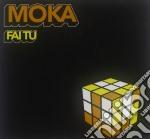 FAI TU cd musicale di MOKA