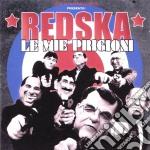 Redska - Le Mie Prigioni cd musicale di REDSKA