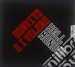 Donvito E I Veleno - Hell Mundo! cd musicale di DONVITO E I VELENO