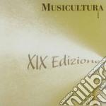 MUSICULTURA RECANATI XIX EDIZIONE 2008 cd musicale di ARTISTI VARI