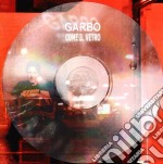 COME IL VETRO cd musicale di GARBO