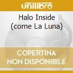 HALO INSIDE (COME LA LUNA) cd musicale di HONEYCHILD COLEMAN