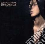 DESMODUS                                  cd musicale di FADINI ELISABETTA