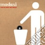 Modaxi' - Con Le Mani Nel Sacco cd musicale di MODAXI'