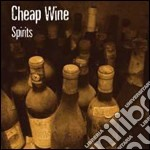 Cheap Wine - Spirits cd musicale di CHEAP WINE