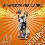 Arancioni meccanici cd musicale di Meccanici Arancioni