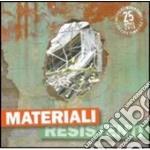 Materiali resistenti a.v. 10 cd musicale di ARTISTI VARI