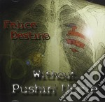 Felice destino (12,90) cd musicale di WITHOUT PUSHING UNCL