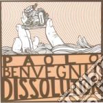 Paolo Benvegnu - Dissolution cd musicale di BENVEGNU'PAOLO