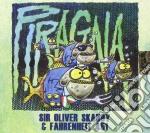 Sir Oliver Skardy - Piragna cd musicale di SIR OLIVER SKARDY & FAHRENHEIT