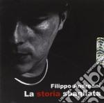 Filippo Andreani - La Storia Sbagliata cd musicale di Filippo Andreani